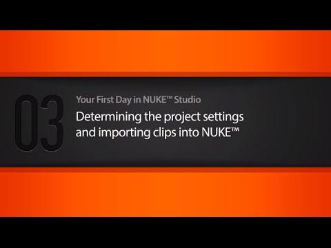 Project settings & importing clips into NUKE Tutorial